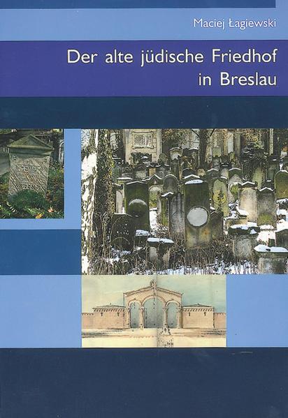 Der alte jüdische Friedhof in Breslau als Buch