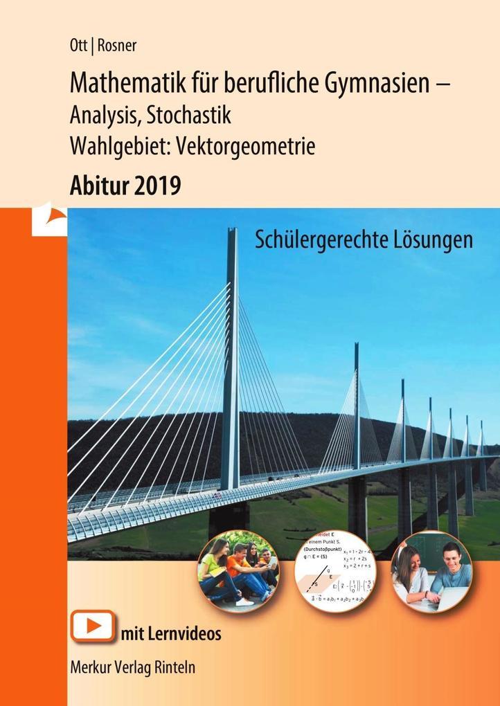 Mathematik für berufliche Gymnasien / Mathematik für berufliche Gymnasien. Abitur 2018. Baden-Württemberg als Buch
