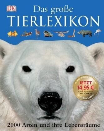 Dorling Kindersley. Das Große Tierlexikon als Buch