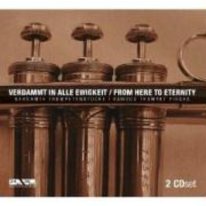 Verdammt In Alle Ewigkeit-Berühmte Trompetenstücke als CD