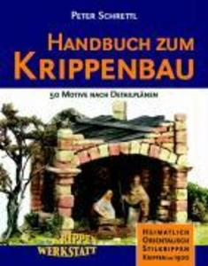 Handbuch zum Krippenbau als Buch