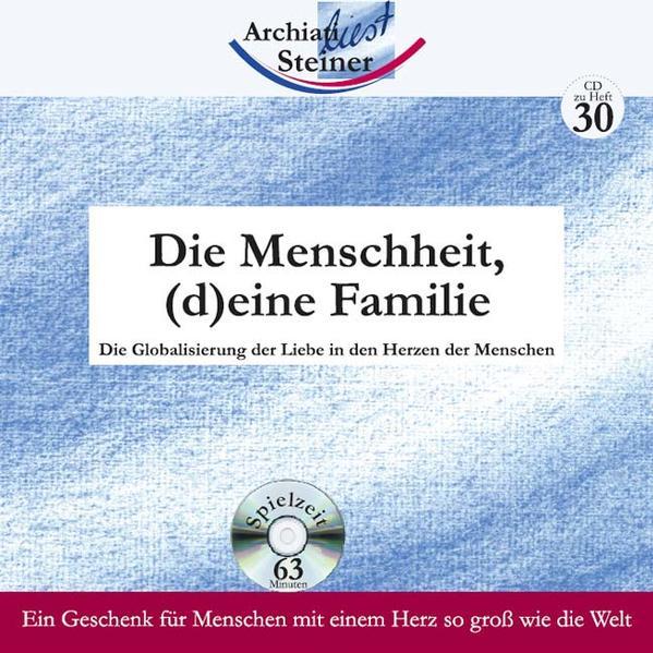 Die Menschheit, (d)eine Familie. CD zu Heft 30 als Hörbuch