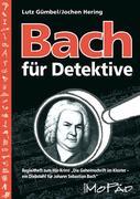 Bach für Detektive