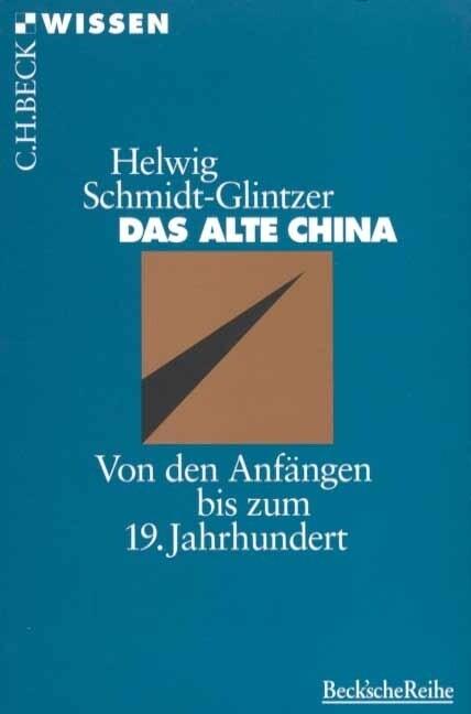 Das alte China als Taschenbuch