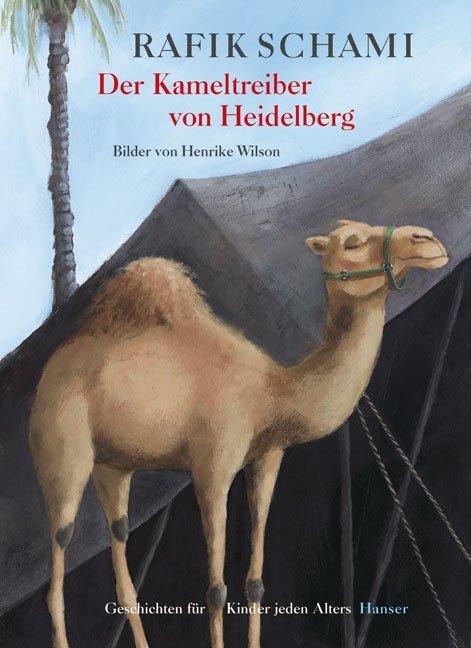 Der Kameltreiber von Heidelberg als Buch