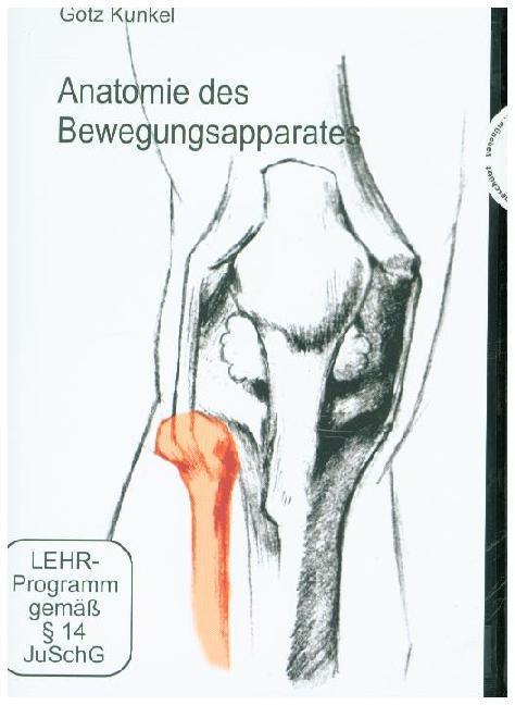 Anatomie des Bewegungsapparates. DVD als DVD