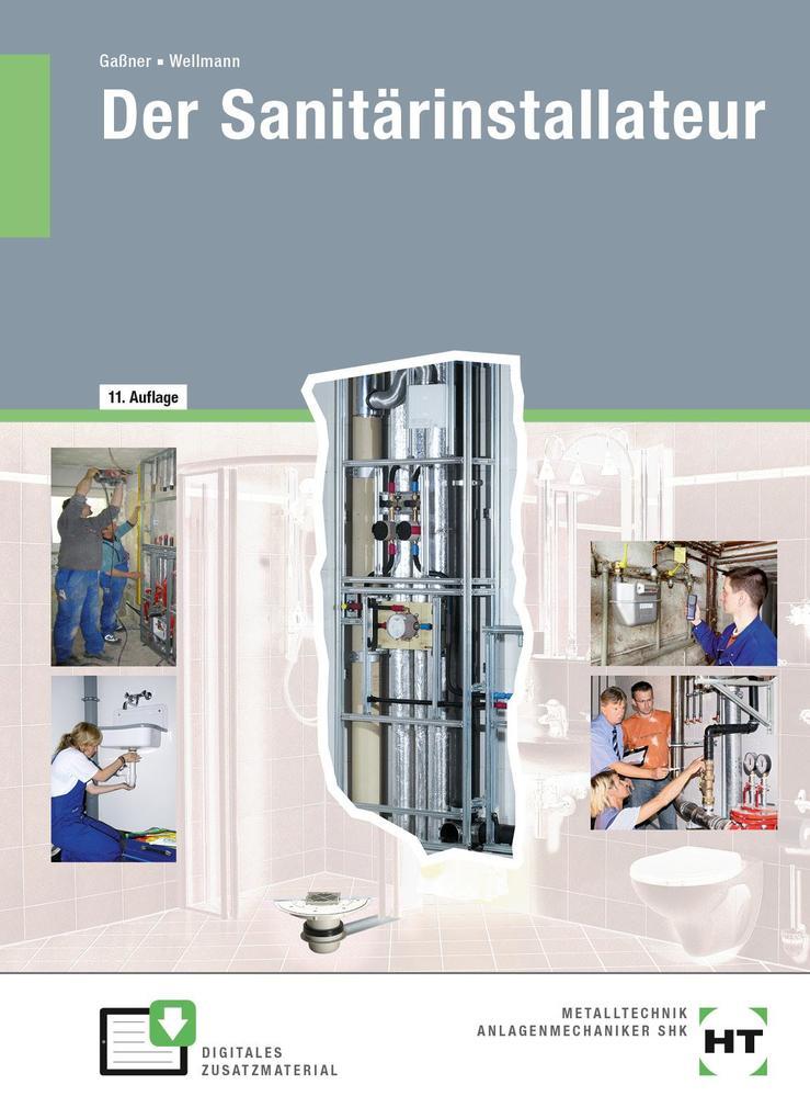 Der Sanitärinstallateur. Technologie. Fachstufe als Buch