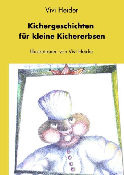 Kichergeschichten für kleine Kichererbsen als Buch
