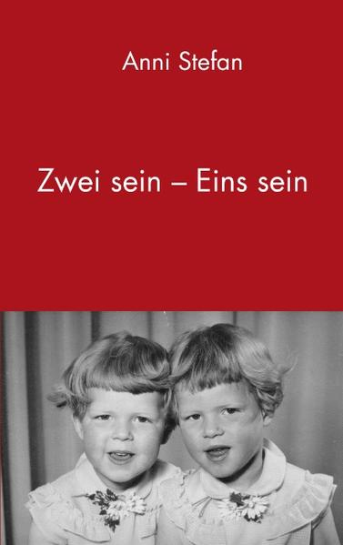 Zwei sein - Eins sein als Buch