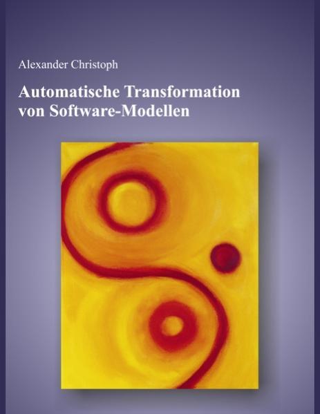 Automatische Transformation von Software - Modellen als Buch