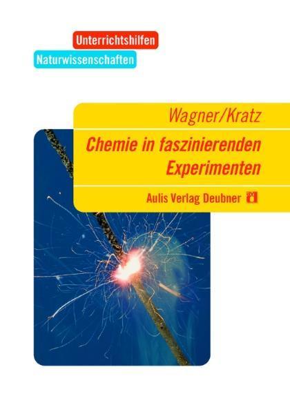 Chemie in faszinierenden Experimenten als Buch