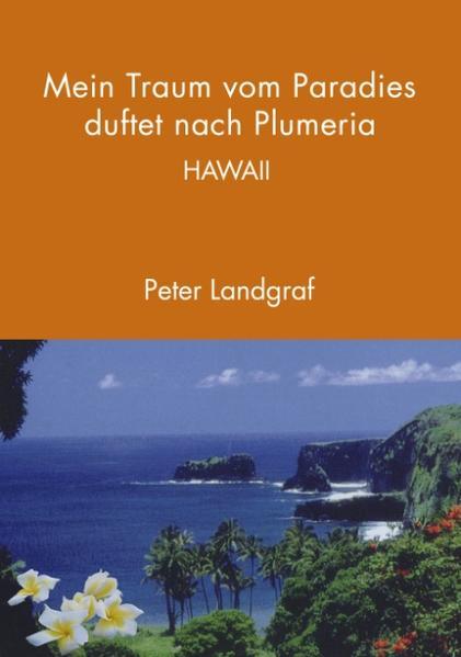 Mein Traum vom Paradies duftet nach Plumeria als Buch