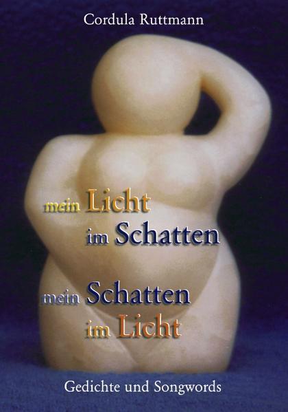 mein Licht im Schatten - mein Schatten im Licht als Buch