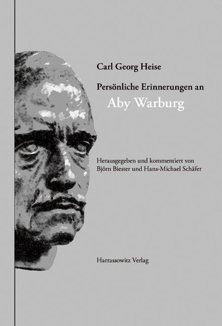 Persönliche Erinnerungen an Aby Warburg als Buch