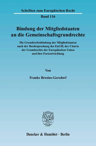 Bindung der Mitgliedstaaten an die Gemeinschaftsgrundrechte als Buch