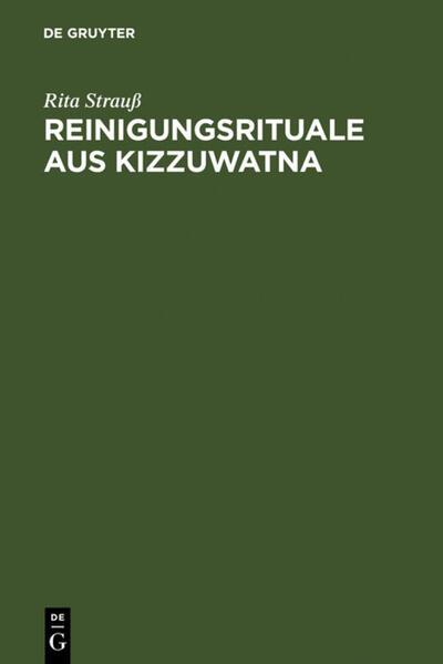 Reinigungsrituale aus Kizzuwatna als Buch