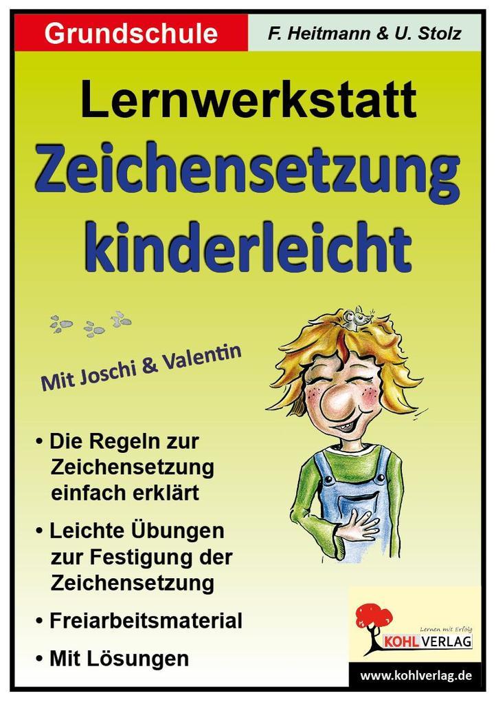 Lernwerkstatt - Zeichensetzung kinderleicht / Grundschulausgabe als Buch