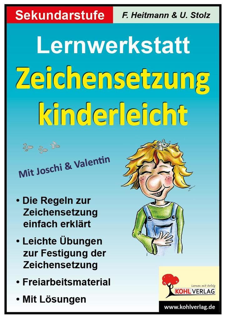 Lernwerkstatt 'Zeichensetzung kinderleicht' / Ausgabe SEK I als Buch
