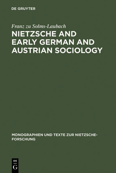Nietzsche and Early German and Austrian Sociology als Buch