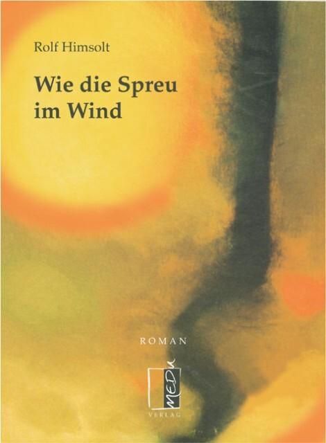 Wie die Spreu im Wind als Buch