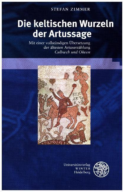 Die keltischen Wurzeln der Artussage als Buch