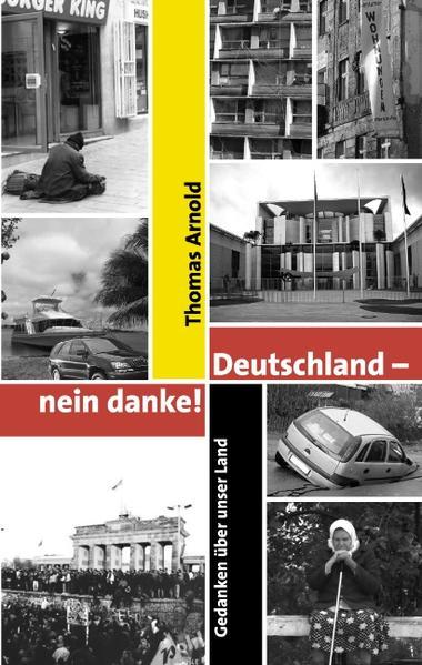 Deutschland - nein danke als Buch