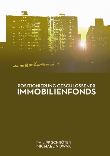 Positionierung geschlossener Immobilienfonds als Buch