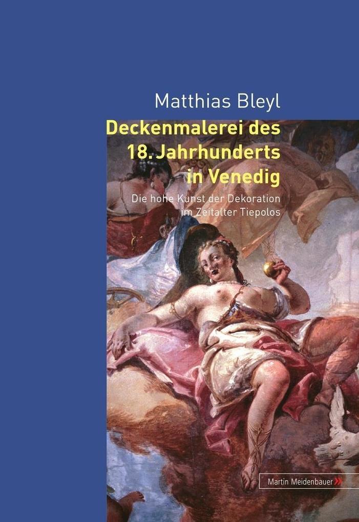 Deckenmalerei des 18. Jahrhunderts in Venedig als Buch