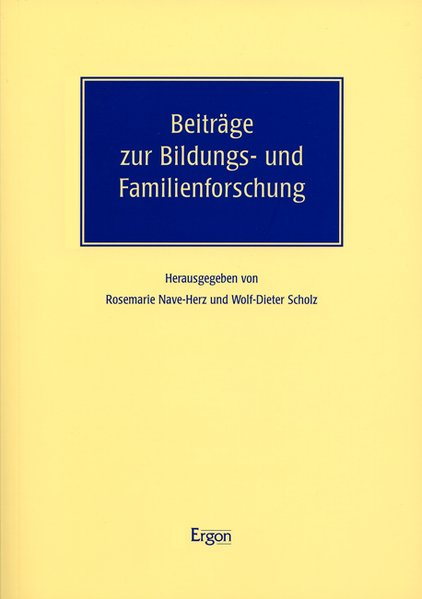 Beiträge zur Bildungs- und Familienforschung als Buch