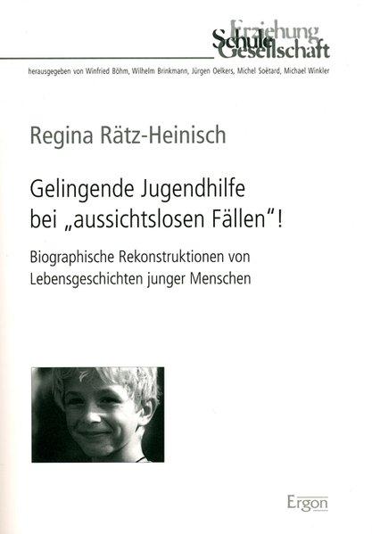"""Gelingende Jugendhilfe bei """"aussichtslosen Fällen""""! als Buch"""