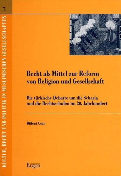Recht als Mittel zur Reform von Religion und Gesellschaft als Buch