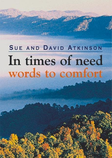 In Times of Need: Words to Comfort als Buch