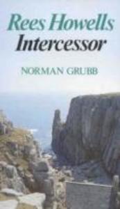 Rees Howells: Intercessor als Taschenbuch