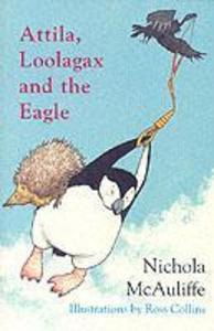 Attila, Loolagax and the Eagle als Taschenbuch