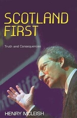 Scotland First: Truth and Consequences als Buch