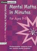 Mental Maths in Minutes for Ages 9-11