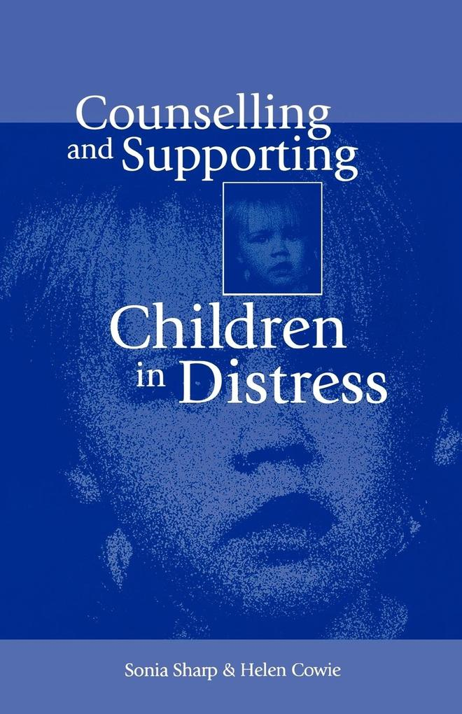 Counselling and Supporting Children in Distress als Taschenbuch