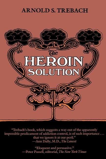 The Heroin Solution als Taschenbuch