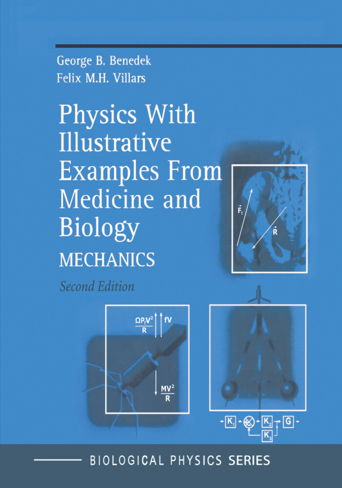Physics With Illustrative Examples From Medicine and Biology als Buch