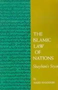 The Islamic Law of Nations: Shaybani's Siyar als Taschenbuch