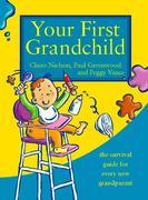 Your First Grandchild als Taschenbuch