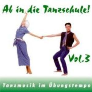 Ab In Die Tanzschule! Vol.3 als CD