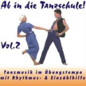 Ab In Die Tanzschule! Vol.2 als CD
