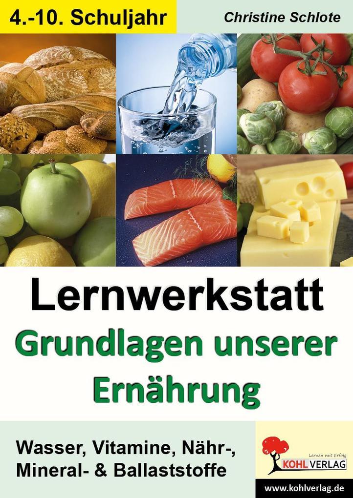 Lernwerkstatt - Grundlagen unserer Ernährung als Buch