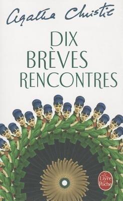 Dix Brèves Rencontres als Taschenbuch