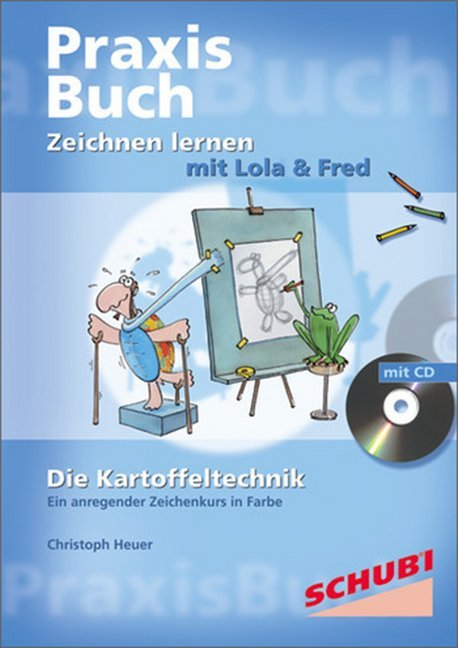 Lola & Fred / Zeichnen lernen mit Lola & Fred als Buch