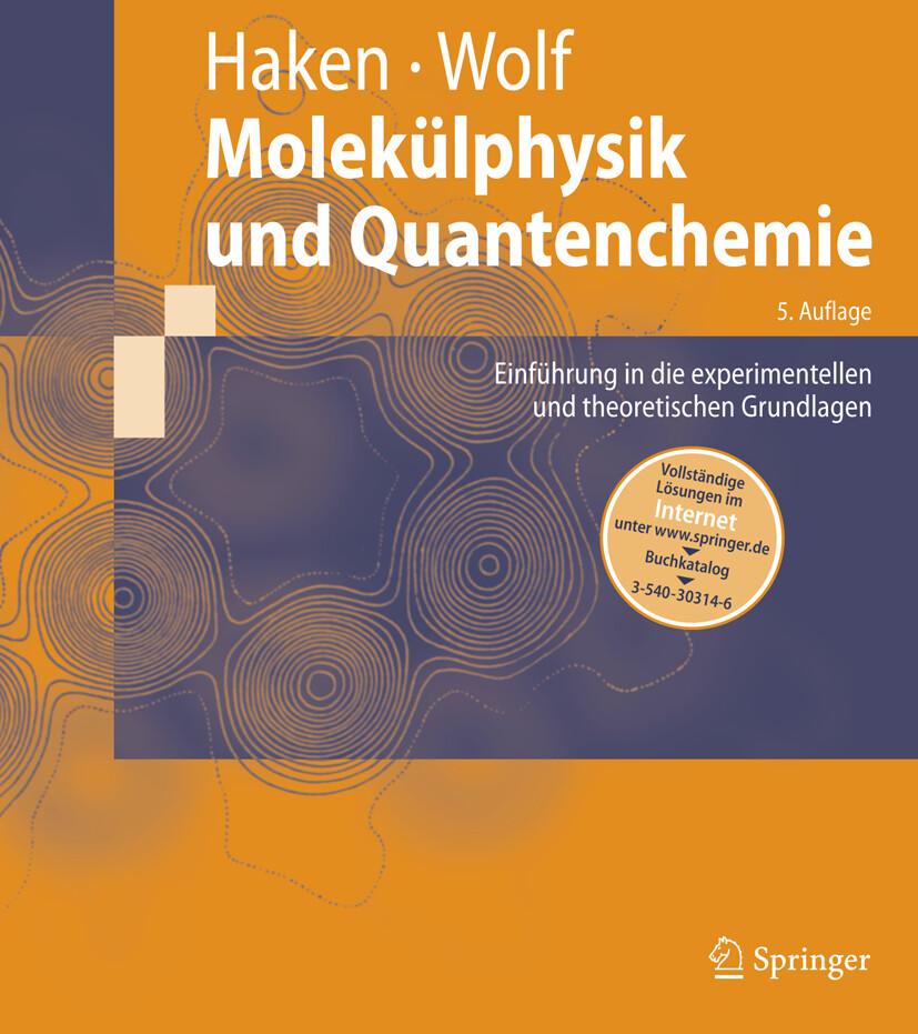 Molekülphysik und Quantenchemie als Buch
