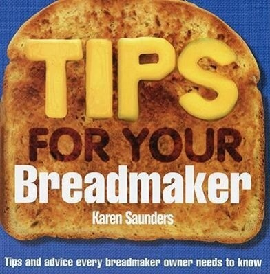 Tips for Your Breadmaker als Taschenbuch