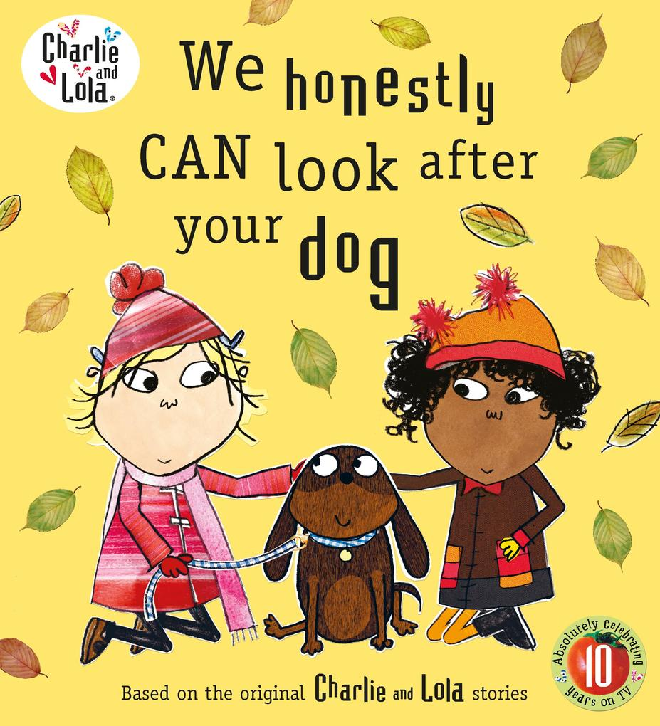 Charlie and Lola: We Honestly Can Look After Your Dog als Taschenbuch