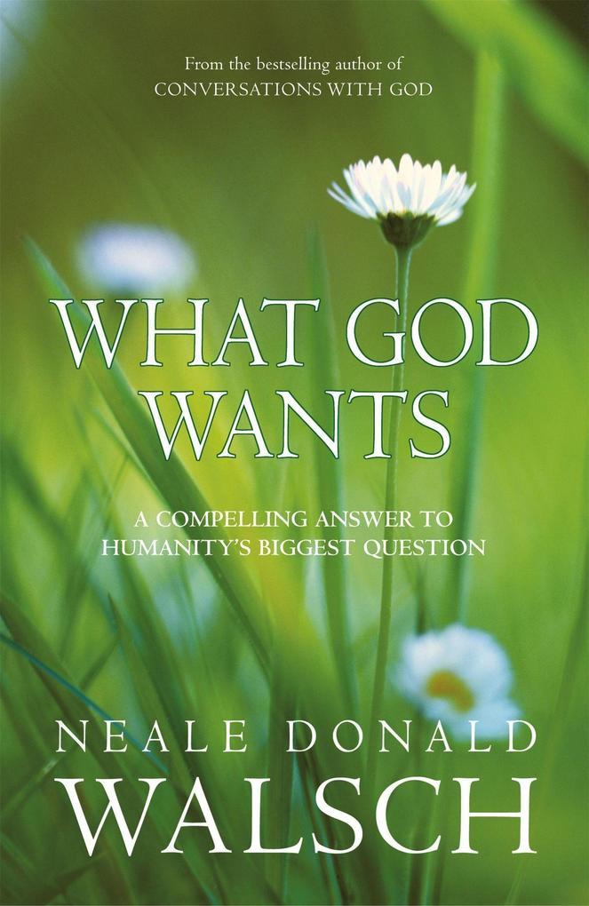 What God Wants als Taschenbuch
